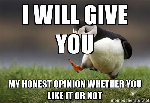 honest opinion